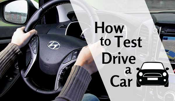How To Test Drive A Car